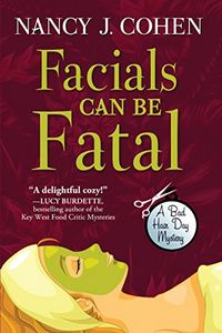 Facials Can Be Fatal by Nancy J. Cohen