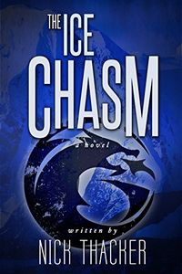 The Ice Chasm by Nick Thacker