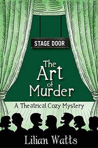 The Art of Murder by Lilian Watts