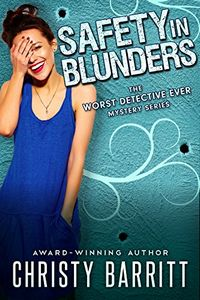 Safety in Blunders by Christy Barritt