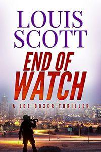 End of Watch by Louis Scott