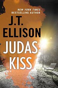 Judas Kiss by J. T. Ellison
