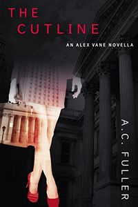 The Cutline by A. C. Fuller
