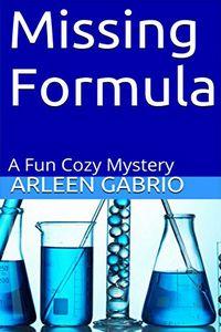 Missing Formula by Arleen Gabrio