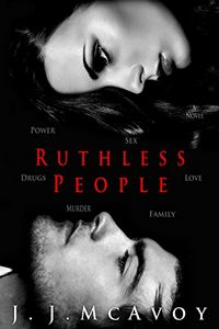 Ruthless People by J. J. McAvoy