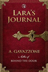 Lara's Journal by A. Gavazzoni