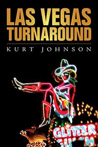 Las Vegas Turnaround by Kurt Johnson