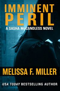 Imminent Peril by Melissa F. Miller