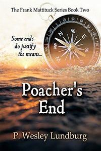 Poacher's End by P. Wesley Lundburg
