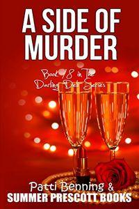 A Side of Murder by Patti Benning