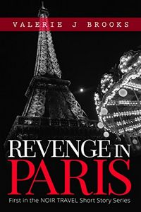 Revenge in Paris by Valerie J. Brooks