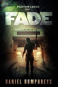 Fade by Daniel Humphreys