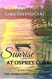 Sunrise at Osprey Cove by Luisa Marietta Gold