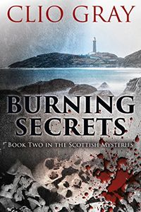 Burning Secrets by Clio Gray