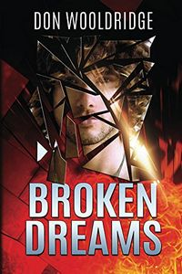 Broken Dreams by Don Wooldridge