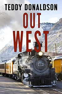 Out West by Teddy Donaldson