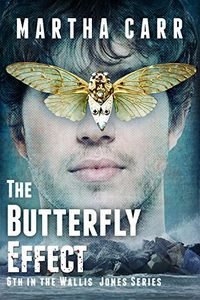 The Butterfly Effect by Martha Carr