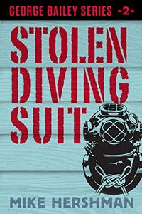 Stolen Diving Suit by Mike Hershman