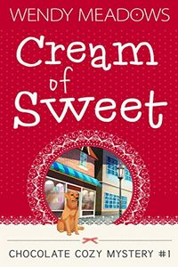Cream of Sweet by Wendy Meadows