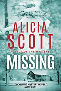 Missing by Alicia Scott