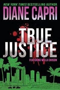 True Justice by Diane Capri