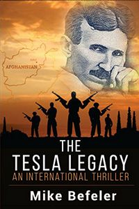 The Tesla Legacy by Mike Befeler