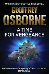 A Time for Vengeance by Geoffrey Osborne