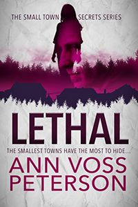 Lethal by Ann Voss Peterson