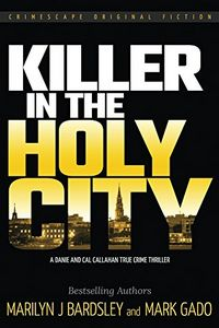 Killer in the Holy City by Marilyn J. Bardsley and Mark Gado