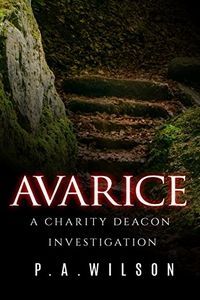 Avarice by P. A. Wilson