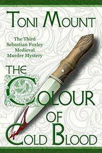 The Colour of Cold Blood by Toni Mount