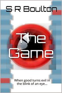 The Game by S. R. Boulton