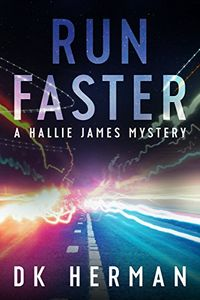 Run Faster by D. K. Herman