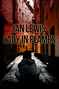 Lady in Flames by Ian Lewis