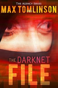 The Darknet File by Max Tomlinson