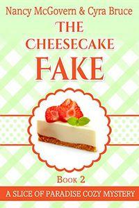 The Cheesecake Fake by Nancy McGovern