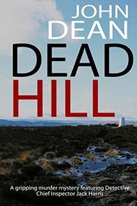 Dead Hill by John Dean