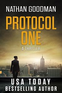 Protocol One by Nathan Goodman