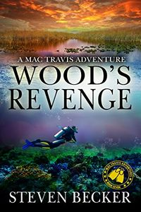 Wood's Revenge by Steven Becker