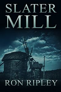 Slater Mill by Ron Ripley