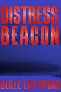 Distress Beacon by Blaze Eastwood