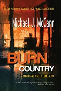 Burn Country by Michael J. McCann