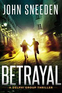 Betrayal by John Sneeden