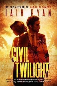Civil Twilight by Iain Ryan