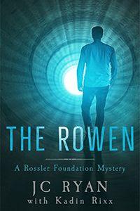 The Rowen by J. C. Ryan with Kadin Rixx