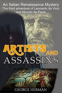 Arts and Assassins by George Herman