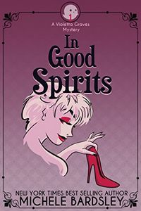 In Good Spirits by Michele Bardsley