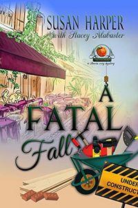 A Fatal Fall by Susan Harper