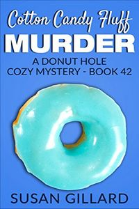 Cotton Candy Fluff Murder by Susan Gillard