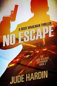 No Escape by Jude Hardin